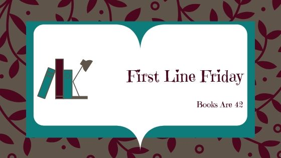 First Line Friday Banner