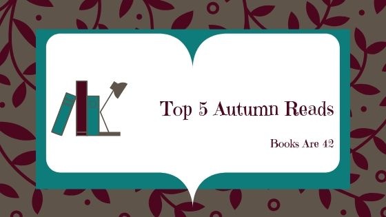 Top 5 Autumn Reads Banner