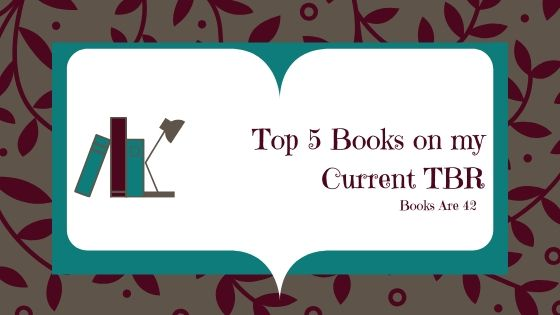 T5T Books on Current TBR