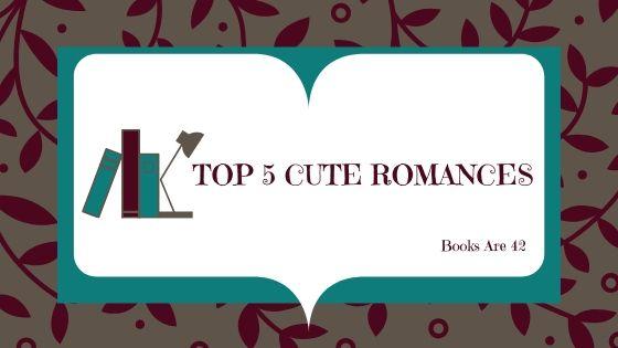 Top 5 Cute Romances Banner
