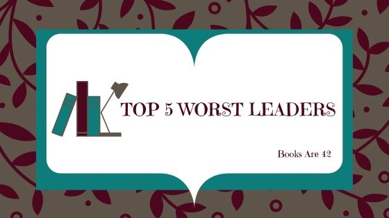 Top Five Worst Leaders Banner