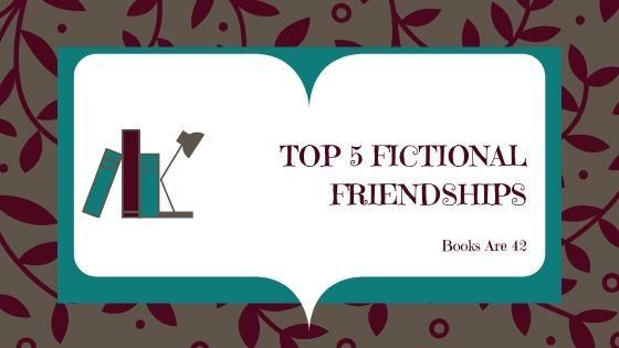 Top 5 Fictional Friendships Banner