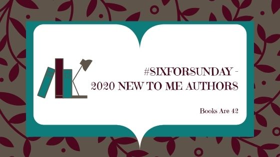 Six for Sunday 2020 Authors Banner