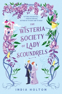 The Wisteria Society for Lady Scoundrels