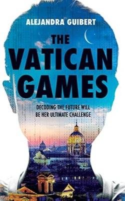 The Vatican Games by Alejandra Guibert